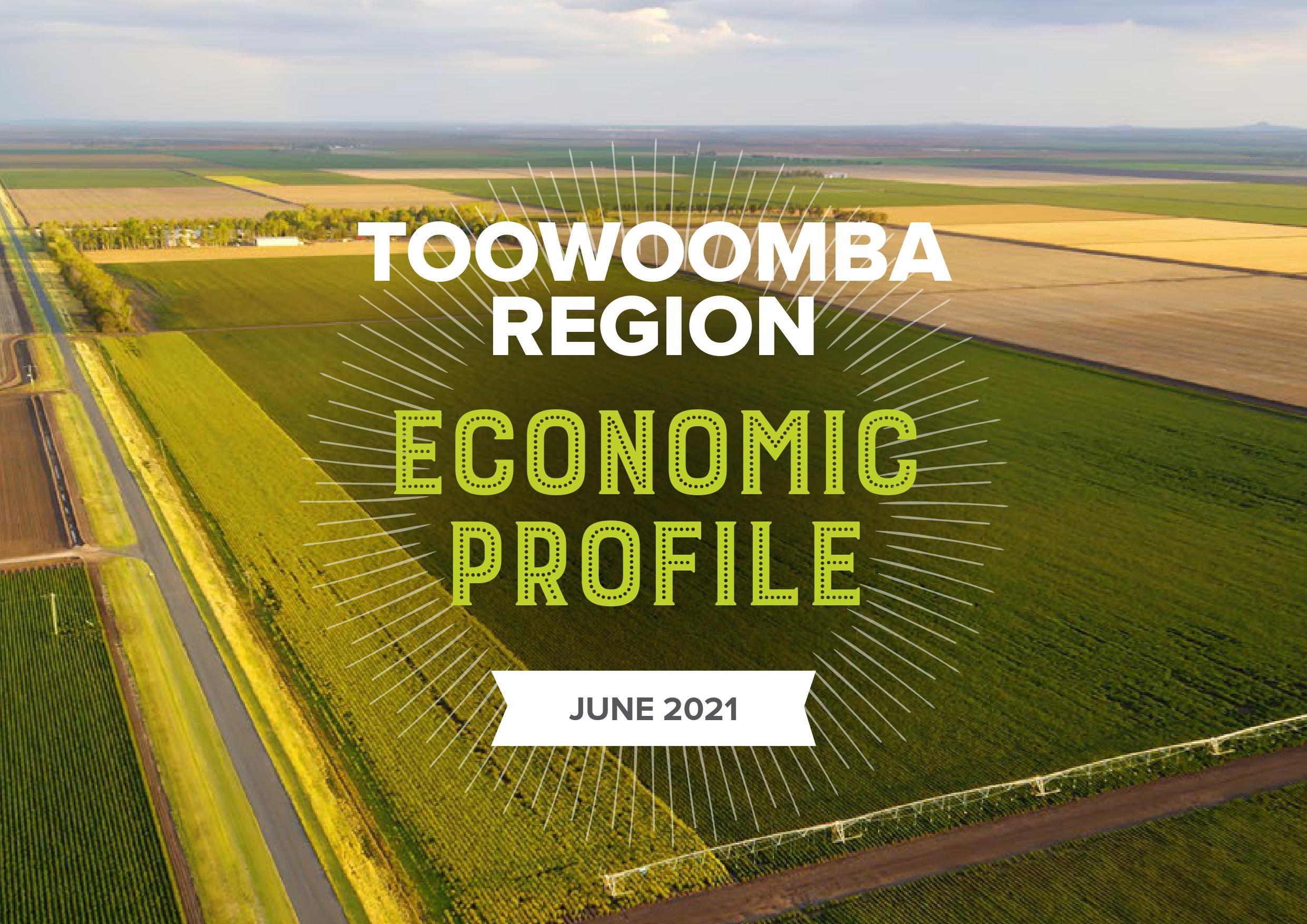 Toowoomba Region Economic Profile